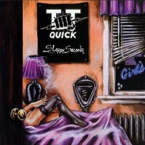 TT Quick - Sloppy Seconds cover art
