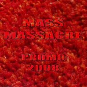 Mass Massacre - Promo 2008 cover art