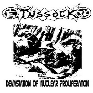 Tussock - Devastation of Nuclear Proliferation cover art