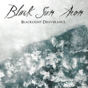 Black Sun Aeon - Blacklight Deliverance cover art