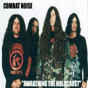 Combat Noise - Awakening the Holocaust cover art
