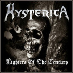 Hysterica - Fighters of the Century cover art