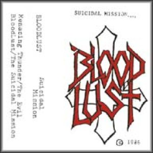 Blood Lust - Suicidal Mission cover art