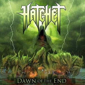 Hatchet - Dawn of the End cover art