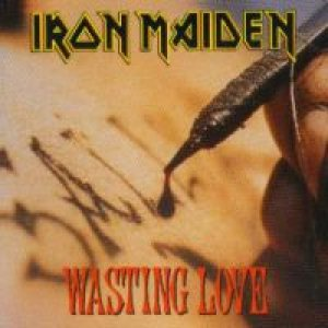 Iron Maiden - Wasting Love cover art