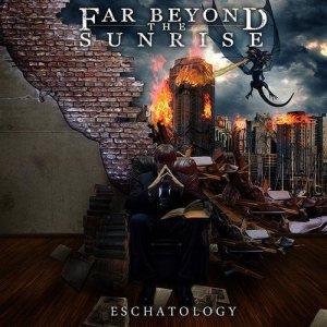 Far Beyond the Sunrise - Eschatology cover art
