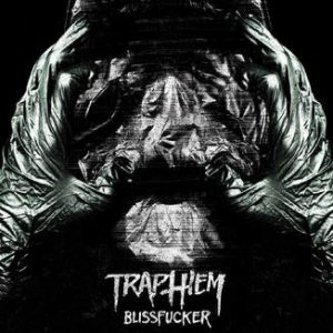 Trap Them - Blissfucker cover art