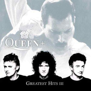 Queen - Greatest Hits III cover art