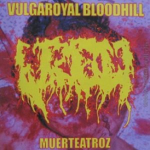 Vulgaroyal Bloodhill - Muerteatroz cover art