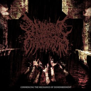 Numbered with the Transgressors - Commencing the Mechanics of Dismemberment cover art