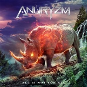 Anuryzm - All Is Not for All cover art