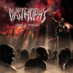 Dystrophy - Chains of Hypocrisy cover art