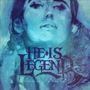 He Is Legend - Heavy Fruit cover art