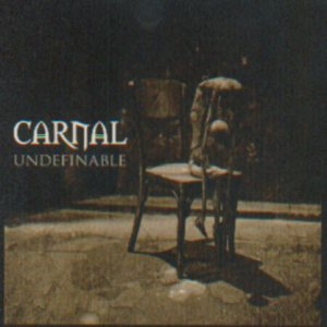 Carnal - Undefinable cover art