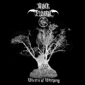 Black Funeral - Waters of Weeping cover art