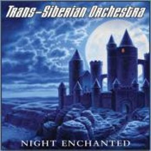 Trans-Siberian Orchestra - Night Enchanted cover art