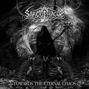 The Sarcophagus - Towards the Eternal Chaos cover art