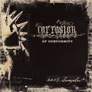 Corrosion of Conformity - 2005 Sampler cover art
