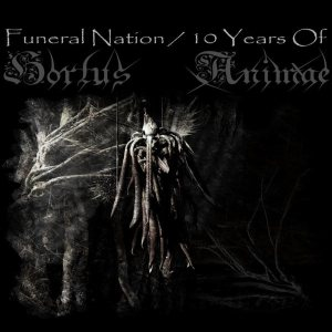 Hortus Animae - Funeral Nation / 10 Years of Hortus Animae cover art