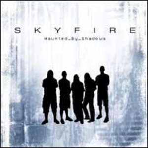Skyfire - Haunted by Shadows cover art