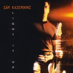 Sam Kazerooni - Light It Up cover art
