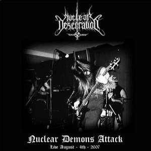 Nuclear Desecration - Nuclear Demons Attack cover art