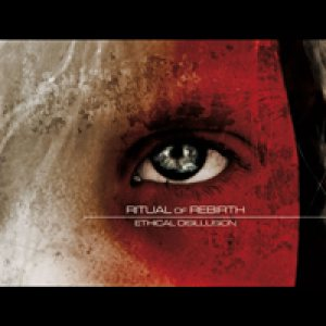 Ritual of Rebirth - Ethical Disillusion cover art