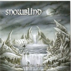 Snowblind - Prisioners of Planet Earth cover art