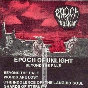 Epoch Of Unlight - Beyond the Pale cover art