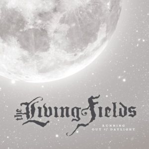 The Living Fields - Running Out of Daylight cover art