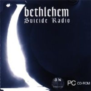 Bethlehem - Suicide Radio cover art