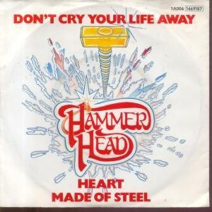 Hammerhead - Don't Cry Your Life Away cover art