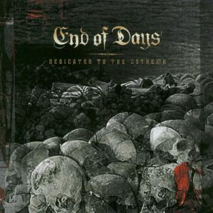 End of Days - Dedicated to the Extreme cover art