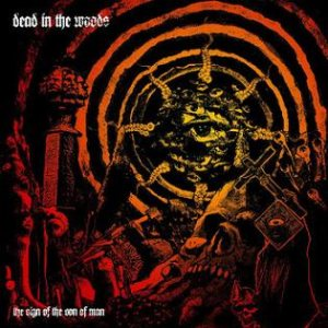 Dead in the Woods - The Sign of the Son of Man cover art
