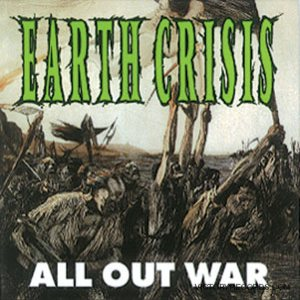 Earth Crisis - All Out War cover art