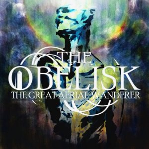 The Obelisk - The Great Aerial Wanderer cover art