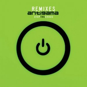 Antigama - Stop the Chaos - Remixes cover art