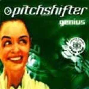Pitchshifter - Genius cover art