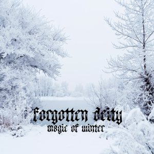 Forgotten Deity - Magic of Winter cover art