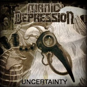 Manic Depression - Uncertainty cover art
