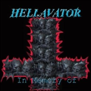Hellavator - In Memory of cover art