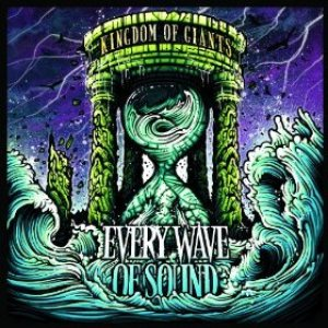 Kingdom of Giants - Every Wave of Sound cover art