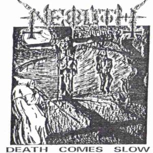 Neolith - Death Comes Slow cover art