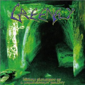 Greenfly - Hidden Pleasures of a Nonexistent Reality cover art