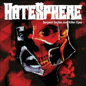 Hatesphere - Serpent Smiles and Killer Eyes cover art