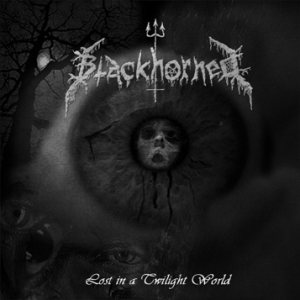 Blackhorned - Lost in a Twilight World cover art