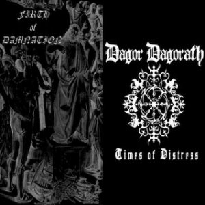 Firth of Damnation / Dagor Dagorath - Times of Distress cover art