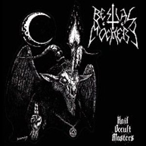 Bestial Mockery - Hail occult Masters cover art
