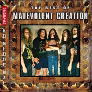 Malevolent Creation - The Best of Malevolent Creation cover art