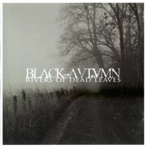 Black Autumn - Rivers of Dead Leaves cover art